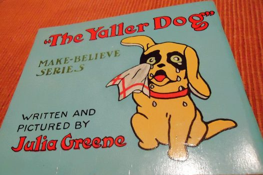 The Yaller Dog Make Believe Series